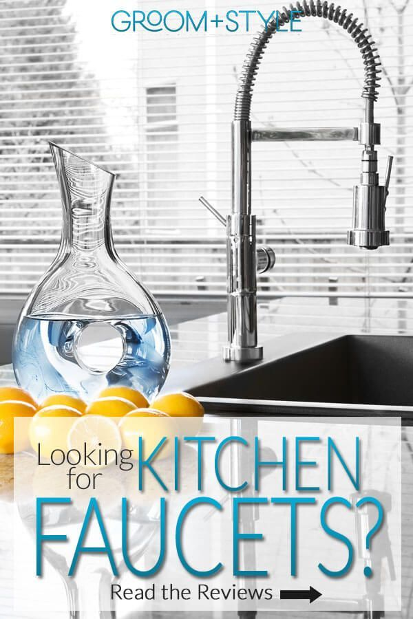 Best Kitchen Faucets Review Top 5 Most Polished List For Mar