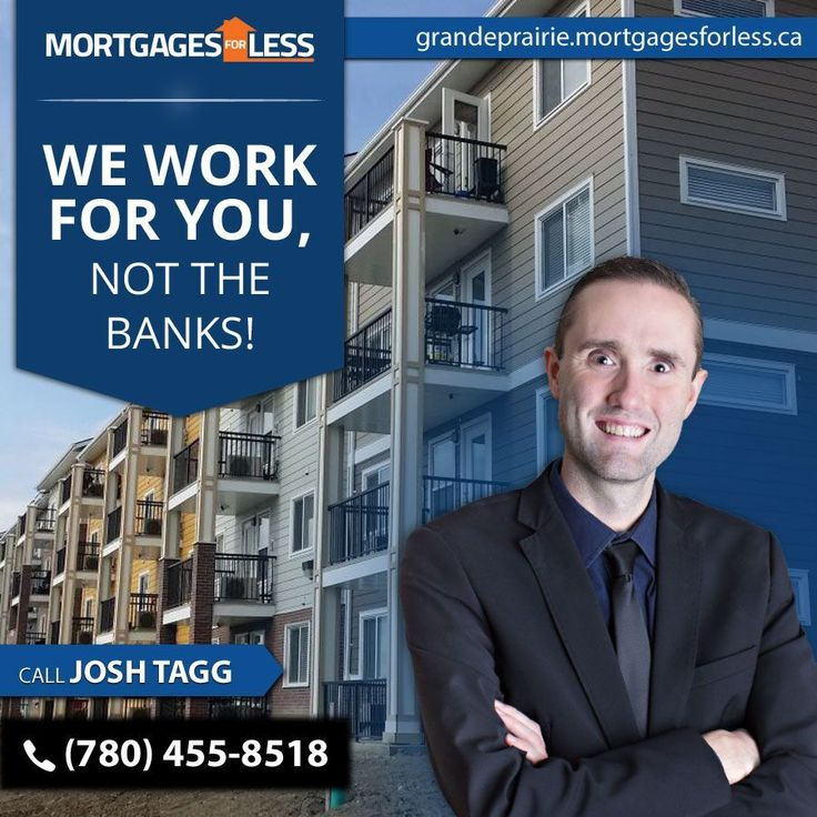 Grande Prairie's #1 Newest Leading Mortgage Broker - Mortgages For Less.  Buying a home means investing in the right Mortgage Broker,  Mortgages For Less will ensure an easy and painless transition.  Call Josh Tagg or apply online today!!