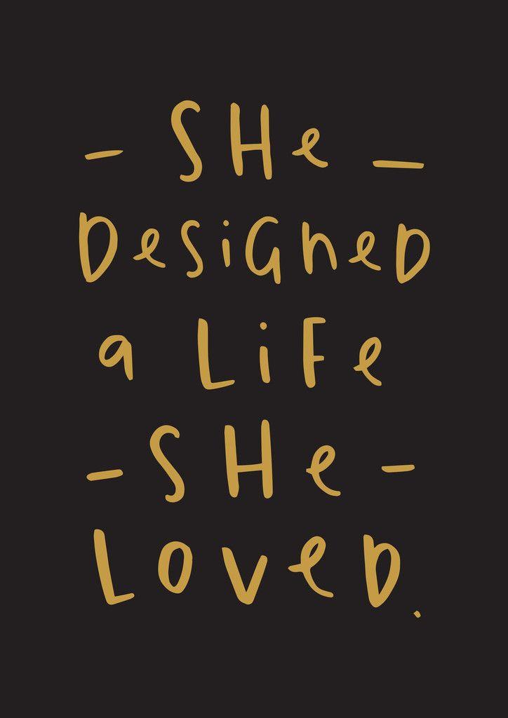 she designed a life she loved print