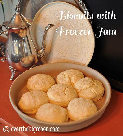Biscuits w/ Freezer Jam