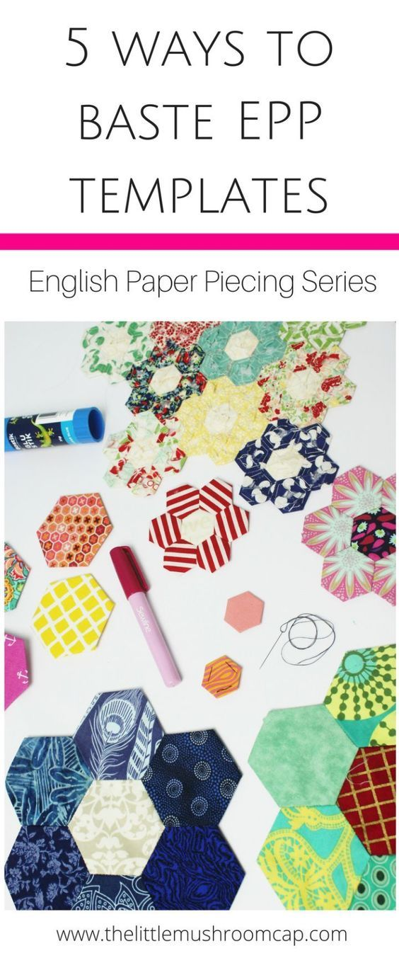 Edredon English.5 Ways To Baste English Paper Piecing Templates Costura