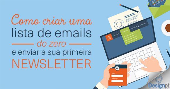 Como criar uma lista de emails do Zero e enviar a sua primeira newsletter: tutorial mailchimp para dominar email marketing. https://designportugal.net/criar-lista-emails-enviar-newsletter/