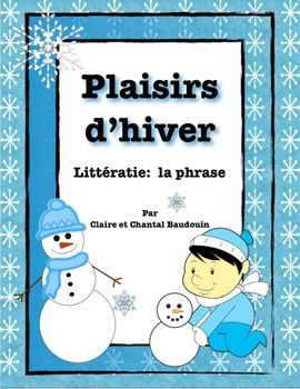 Plaisirs d'hiver - Littératie: La phrase