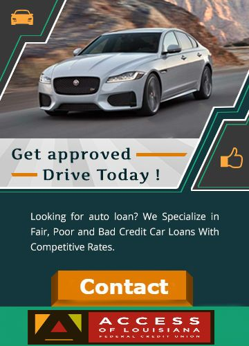 Access Of Louisiana Federal Credit Union Can Help You Get The Car