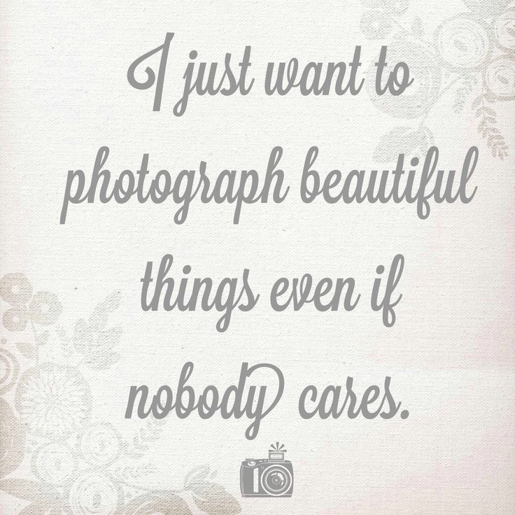 The 25 best ideas about Photography Quote – Photography Quote