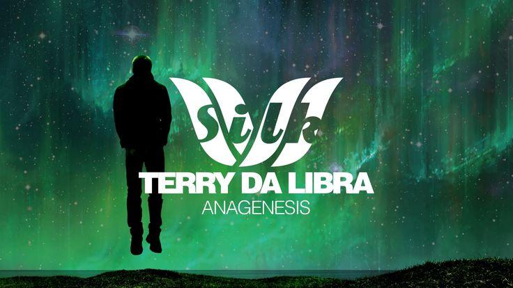 Terry Da Libra - Anagenesis [Silk Music]