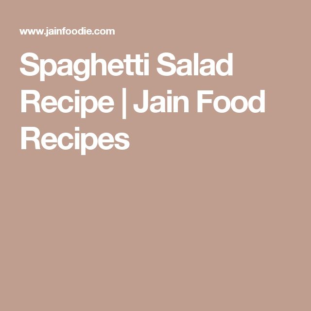 Spaghetti Salad Recipe | Jain Food Recipes