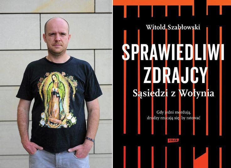 Witold Szabłowski (fot. Adam Stępień / Agencja Gazeta / okładka książki…