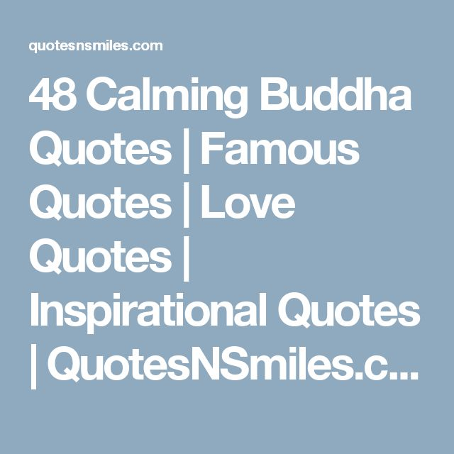 48 Calming Buddha Quotes Famous Quotes Love Quotes