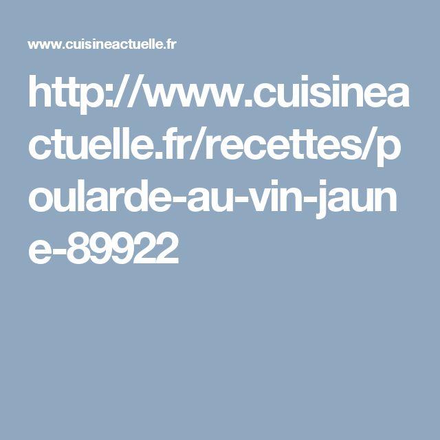 http://www.cuisineactuelle.fr/recettes/poularde-au-vin-jaune-89922
