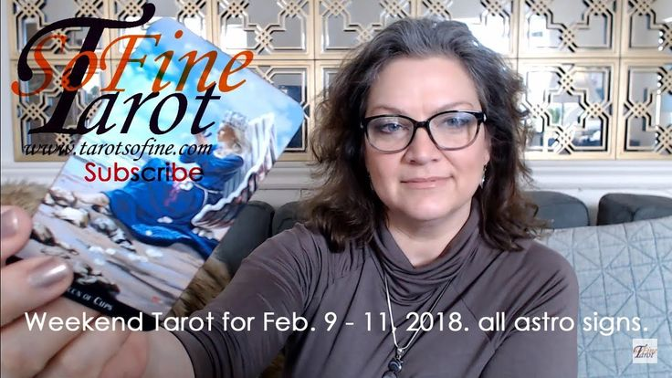 Weekend Tarot Reading 2018 Feb 9 - 11 for All Astrological Signs  #tarot #tarotcardreading #february #astrology #aries #taurus #gemini #cancer #leo #virgo #libra #scorpio #sagittarius #capricorn #aquarius #pisces #witchestarot #weekend #weekendtarot