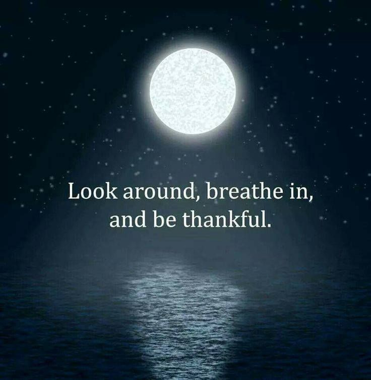 just breathe and be thankful