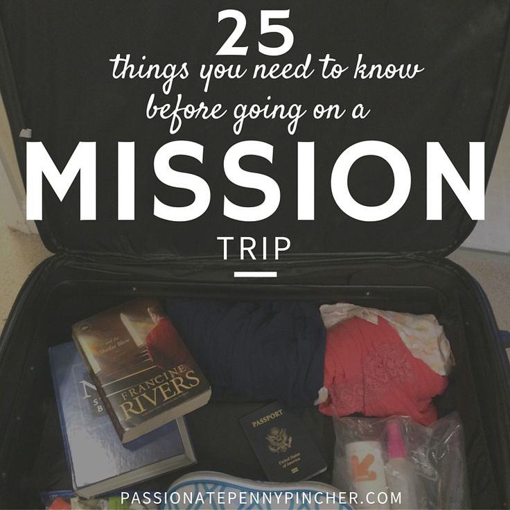 25 Things You Need To Know Before Going On A Mission Trip