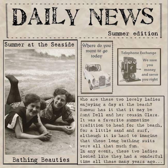 Daily News...turn your heritage photos and journaling into a fun mock newspaper article.