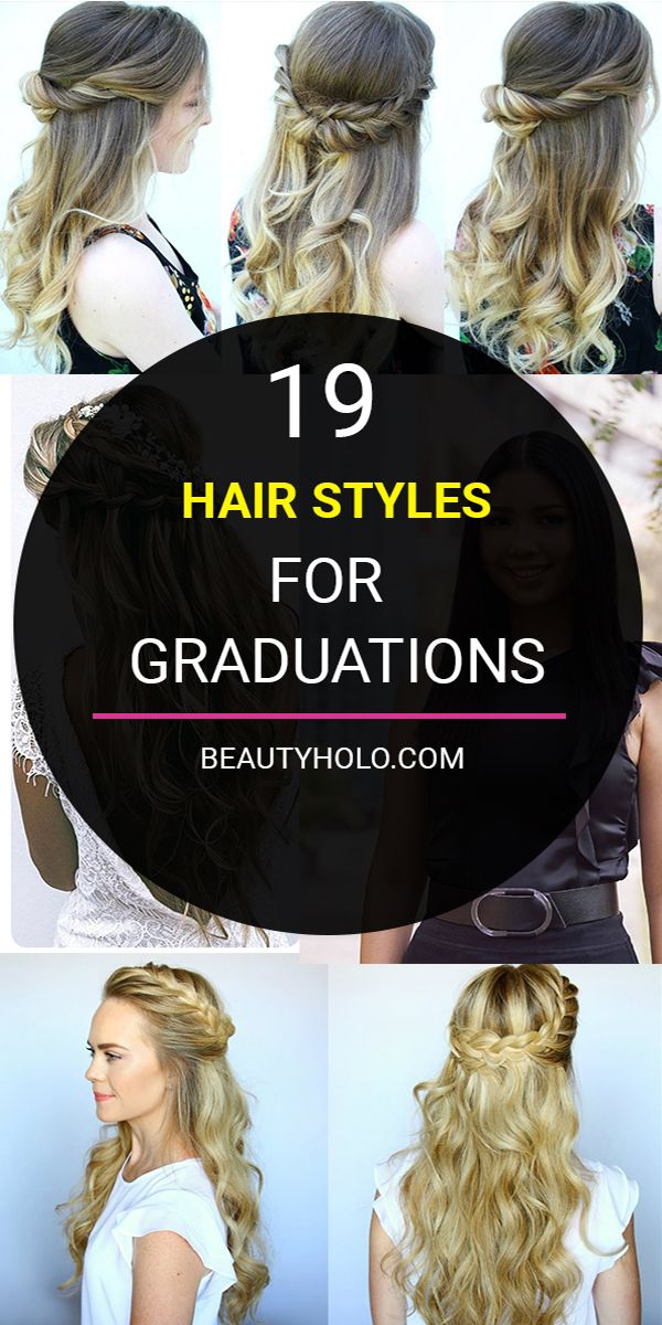 19 Gorgeous Hairstyles For Graduation Pictures 2020 Graduation Hairstyles Graduation Hairstyles With Cap Hair Styles