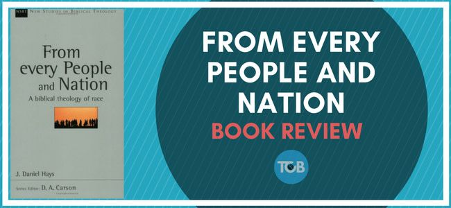 From Every People and Nation Book Review Book review