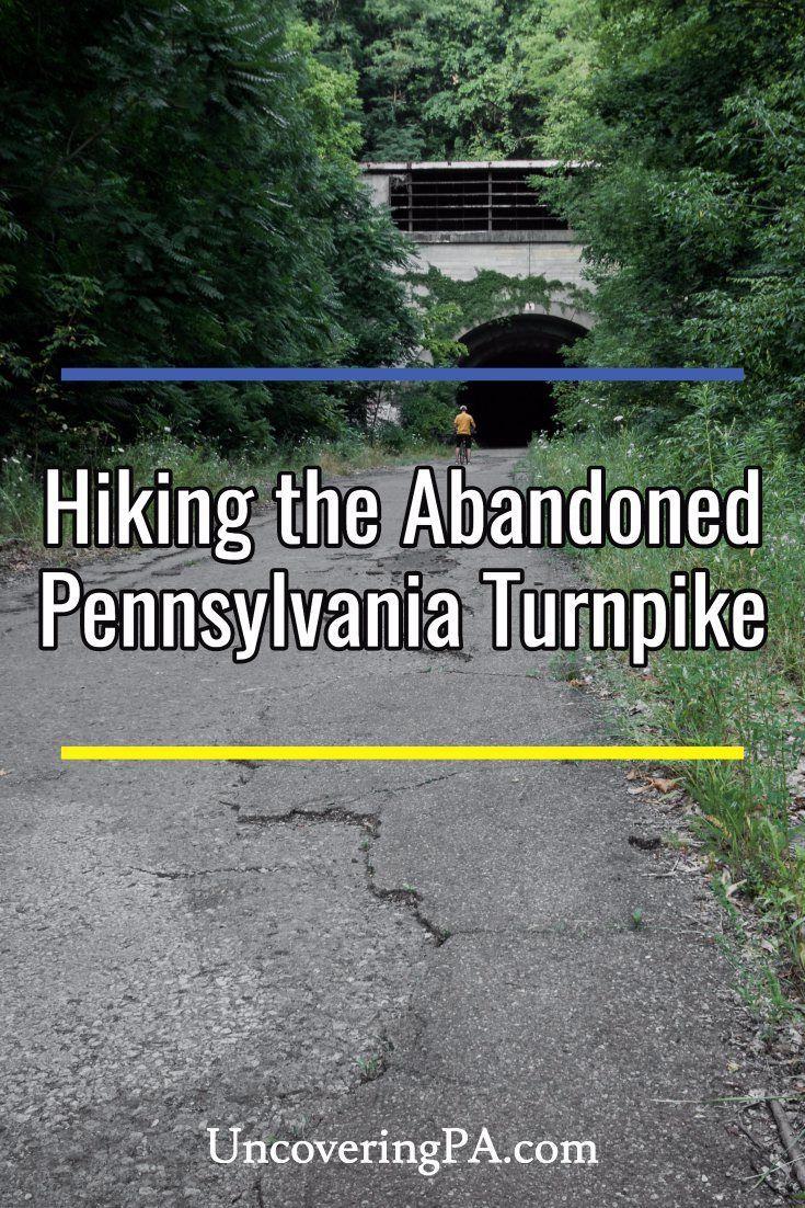Hiking the Abandoned Pennsylvania Turnpike in Breezewood