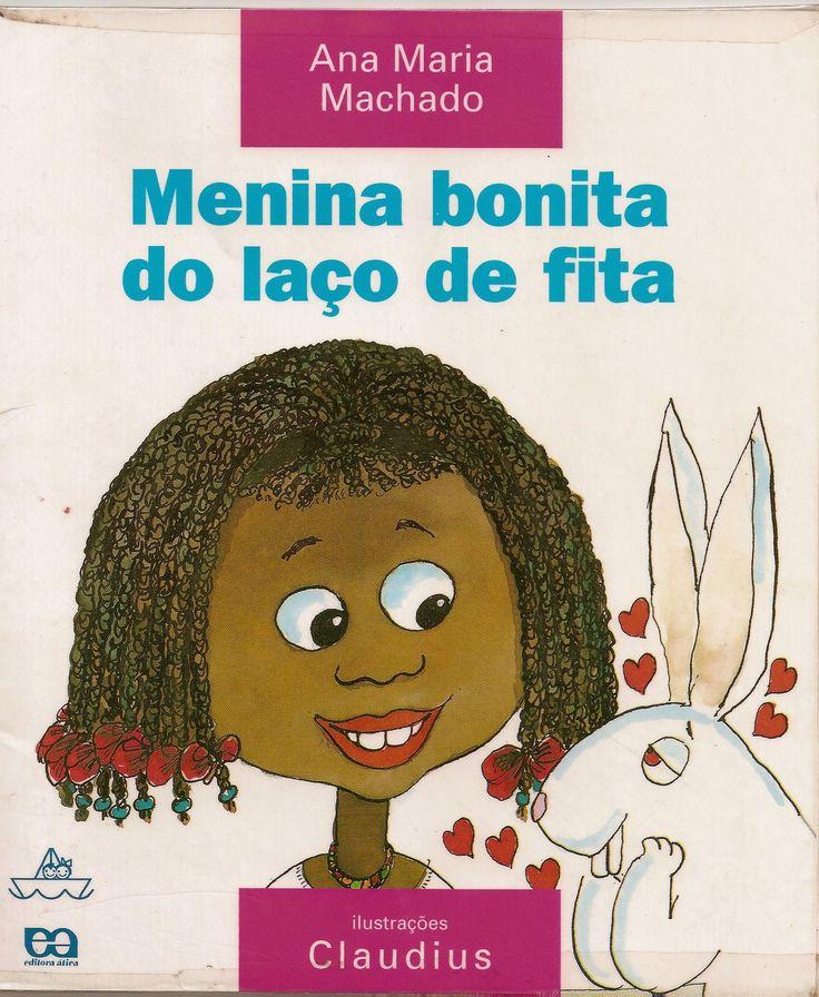 Menina bonita do laço de fita. Ana Maria Machado