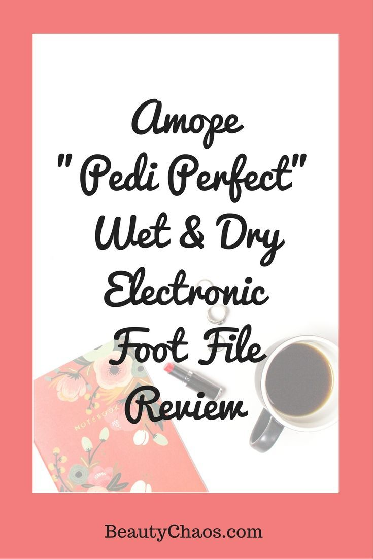 Amope Pedi Perfect Wet & Dry Electronic Foot File | Perfect Pedicures | BeautyChaos.com