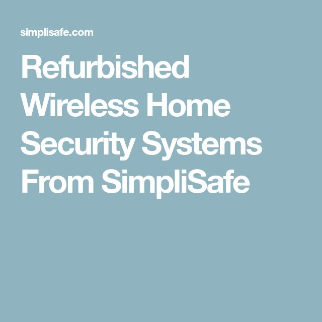 Refurbished Wireless Home Security Systems From SimpliSafe