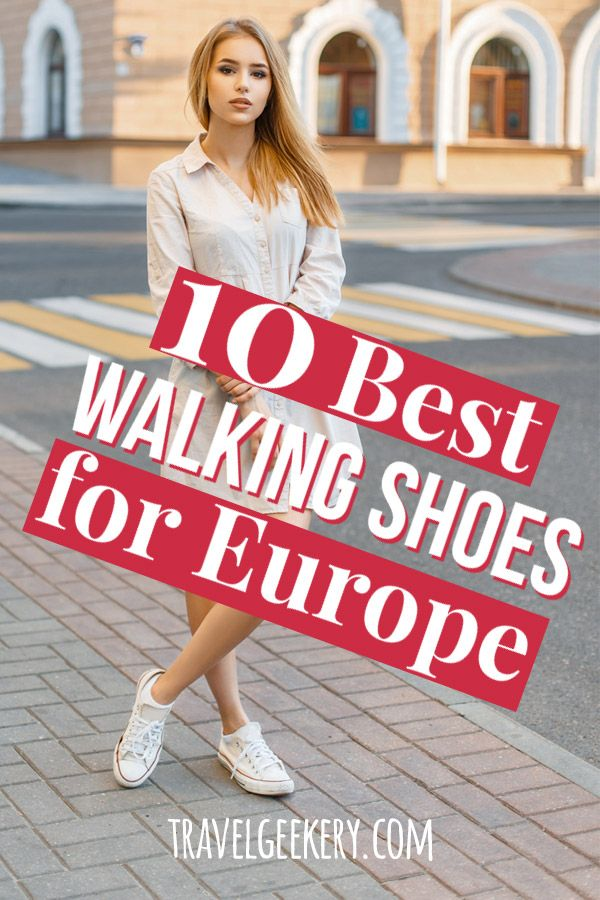 Best Walking Shoes for Europe: 10 Different Styles | Travel