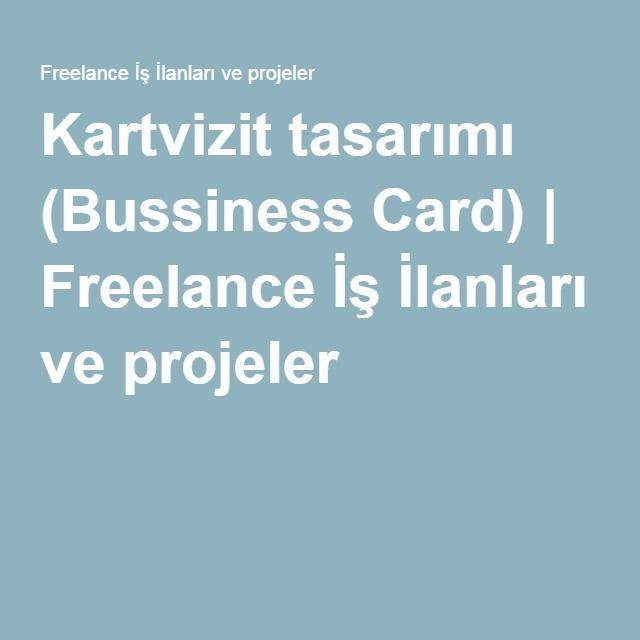 Kartvizit tasarımı (Bussiness Card) | Freelance İş İlanları ve projeler