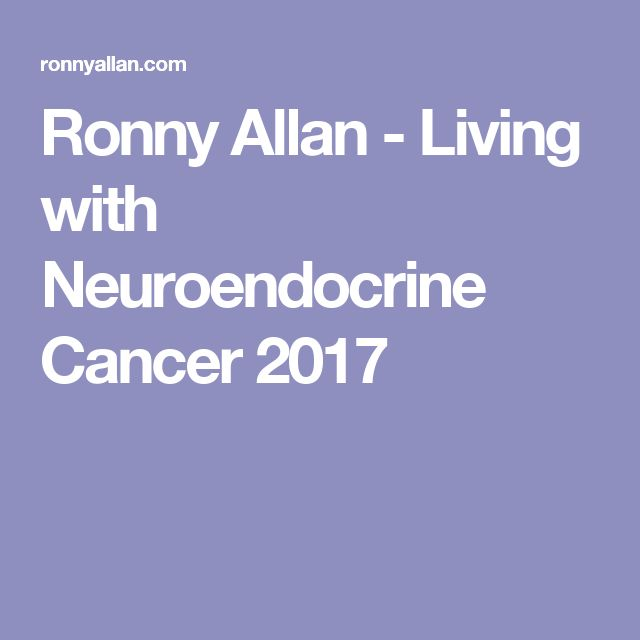 Ronny Allan - Living with Neuroendocrine Cancer 2017