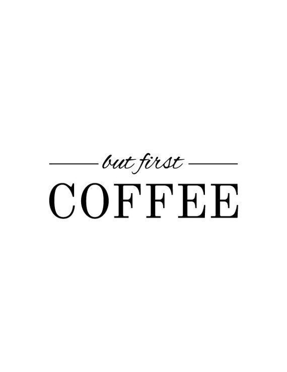 Items Similar To But First Coffee Printable On Etsy Quotesaboutcoffee But First Items Similar To But First In 2020 Kaffee Spruche Aber Zuerst Kaffee Ausdrucken