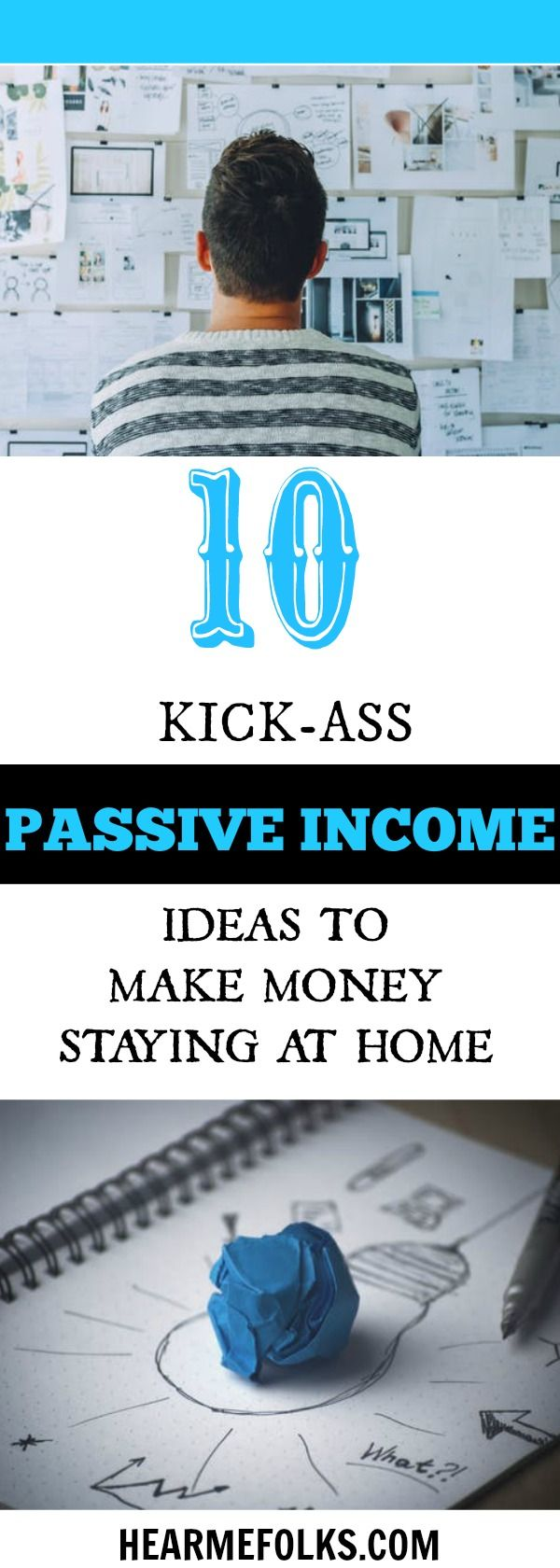 Looking for some cool passive income ideas to make money staying at home? Then get to know these top 10 passive income streams that actually work right now. http://www.hearmefolks.com/best-passive-income-ideas