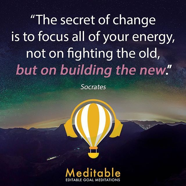 Instead of fighting the past, focus on building the new.👌#changeyourlife #achievegoals #psychology #meditation #personalgrowth #socrates #meditations #meditationapp #meditable #focus #focused #goals #goalmeditation #goalsetting