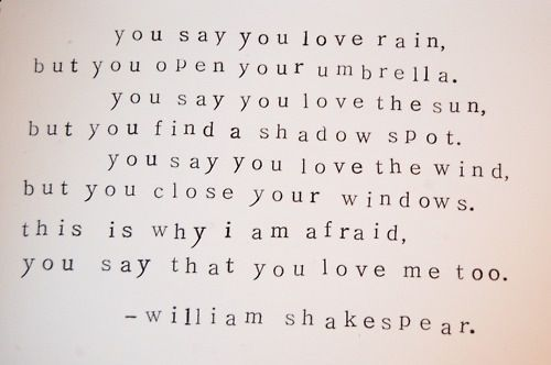 """You say you love rain…"" 
