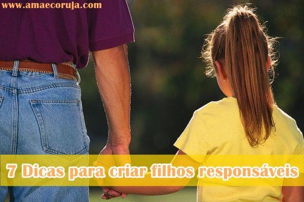 7 dicas para criar filhos responsáveis