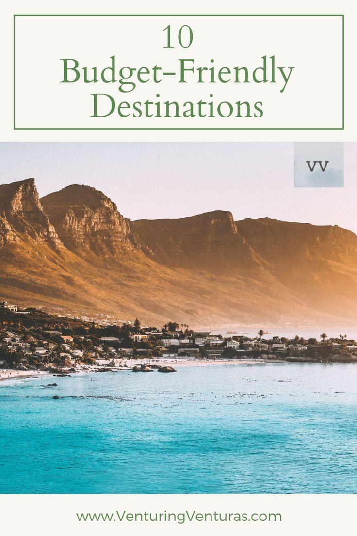 10 Budget Friendly Destinations Venturing Venturas In 2021 Budget Travel Destinations Worldwide Travel Budgeting