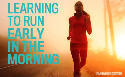 Tips to start running early in the morning