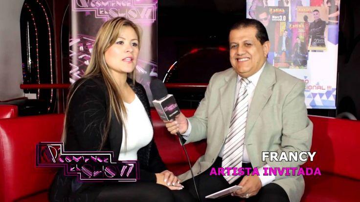 Entrevista Francy - Que comience el show