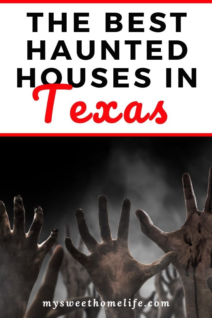The Best Haunted Houses In Texas Best Marriage Resources Haunted Houses In Texas Best Haunted Houses Halloween Date