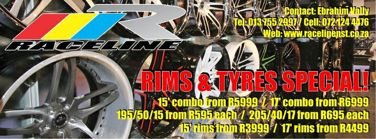 Our April Specials is now on!  15' combo from R 5999 17' combo from R 6999  195/50/15 from R 595 each 205/40/17 from R 695 each  15' rims from R 3999 17' rims from R 4499  Visit Raceline Nelspruit shop at Shop 22, Orchard Shopping Centre, Nelspruit or online at http://www.racelinenst.co.za/#position