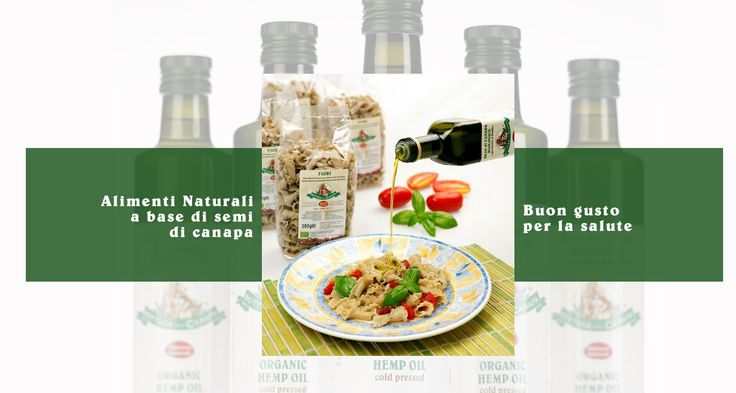 Alimenti naturali a base di semi di #canapa by Bottega della Canapa. Buon gusto per la salute