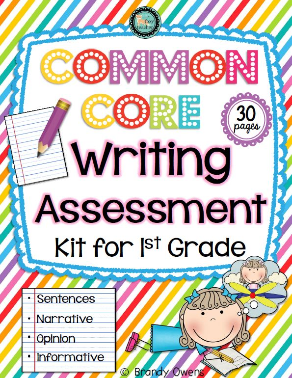 Common Core Writing Assessment Kit for First Grade.  Year-long data tracking system for first grade writing standards: sentences, narrative, opinion, informative.  Includes pre- and post-assessments, student progress tracker and class data tracker for each assessed writing type.  Rubrics with self-assessment for students and teacher scoring on each assessment.