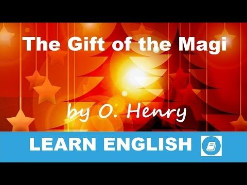 Learn English - Short Stories - The Gift of the Magi by O. Henry - E-ANGOL