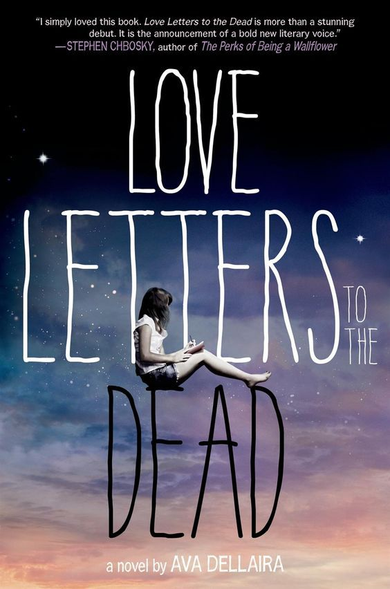 """Love Letters to the Dead by Ava Dellaira -- """"I simply loved this book. Love Letters to the Dead is more than a stunning debut. It is the announcement of a bold new literary voice."""" -Stephen Chbosky, author of The Perks of Being a Wallflower-I love the concept www.adealwithGodbook.com"""