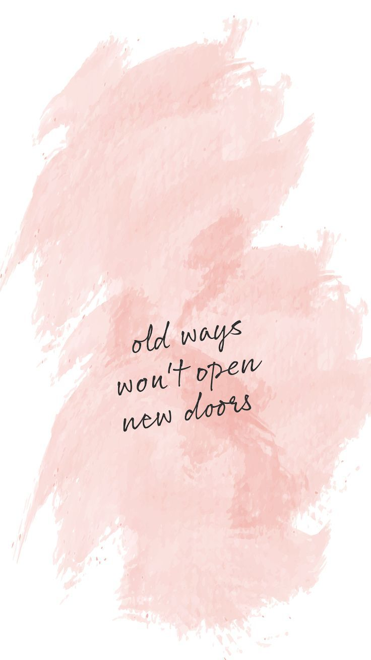 Paint stroke background, motivational quote Old ways won't open new doors. Ins…
