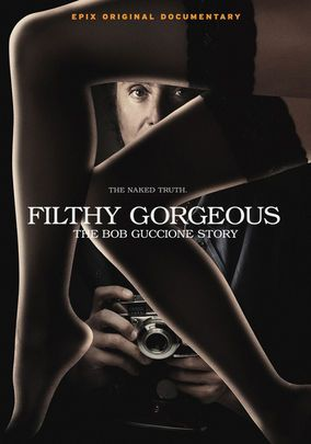 """Filthy Gorgeous: The Bob Guccione Story -- """"Porn publisher and business visionary Bob Guccione is the focus of this candid documentary that recounts the story of his meteoric rise and fall."""""""