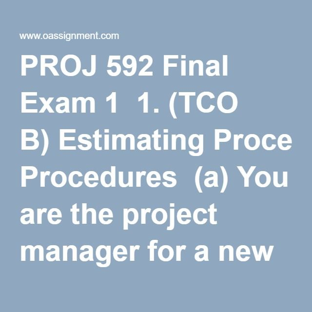 PROJ 592 Final Exam 1  1. (TCO B) Estimating Procedures  (a) You are the project manager for a new high-rise office building. You are working on estimating the exterior landscaping for the new development. The landscaping requires the use of a special landscape stone. Based on recent experience the most likely price for the material is $120.00/ton. However, the price for this stone is volatile, and the price fluctuates over time based on market conditions and material availability. The most…