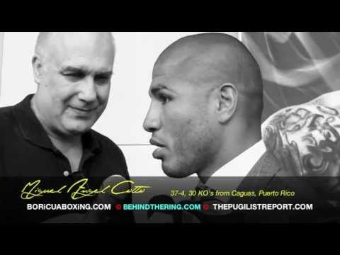 """Miguel Cotto on Retirement: """"Sooner than later."""" ~ COTTO VS. DELVIN RODRIGUEZ Press Conference"""