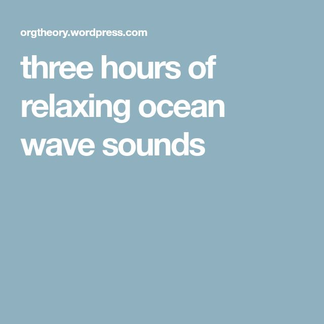 three hours of relaxing ocean wave sounds