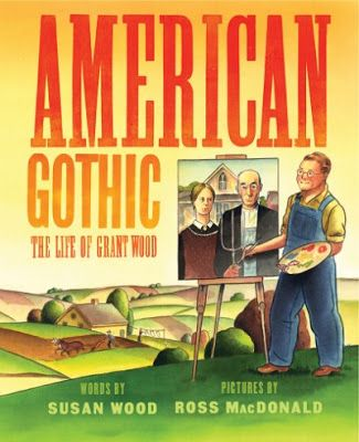 This painting was first shown to the world in 1930 at the Art Institute of Chicago.  American Gothic: The Life Of Grant Wood (Abrams Books For Young Readers, September 5, 2017) words by Susan Wood with pictures by Ross MacDonald chronicles the creative journey of this American painter.