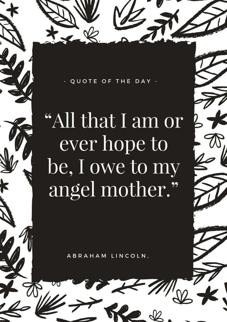 """All that I am or ever hope to be, I owe to my angel mother."" I wrote this eulogy for my mother's funeral on December 1st, 2016. People had such kind things to say about it, so I chose to post it on my blog. My mom inspired everything that I composed; she is truly an angel.♥"