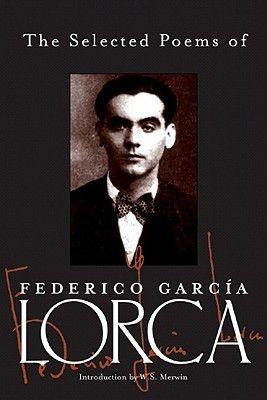 The Selected Poems. Federico García Lorca