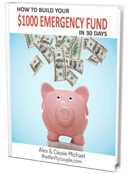 Free Ebook: How to Build Your $1,000 Emergency Fund in 30 Days